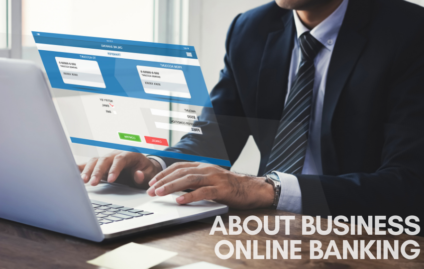 All About Business Online Banking